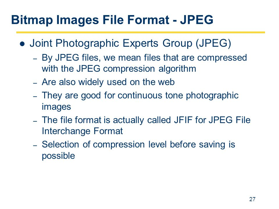 Bitmap Images File Format - JPEG