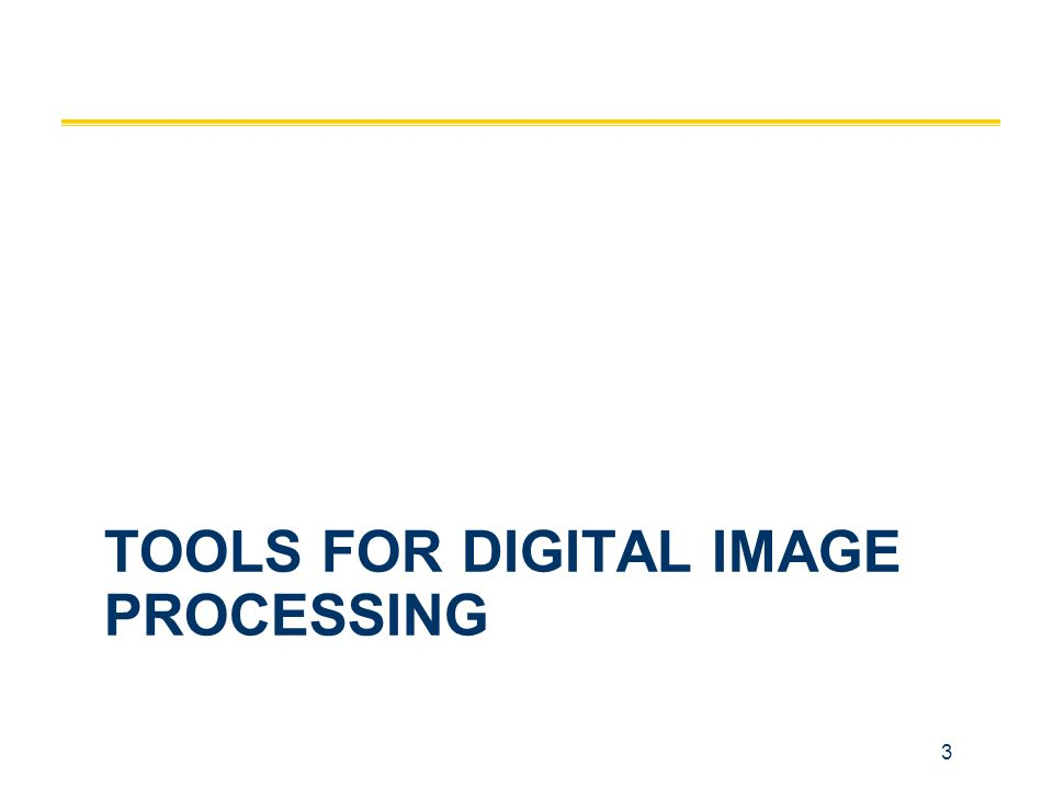 tools for digital image processing
