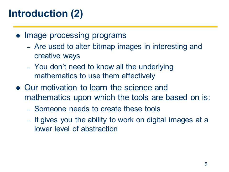 Introduction (2) Image processing programs