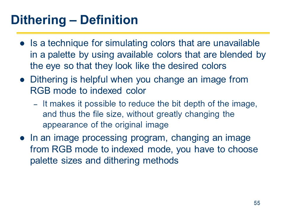 Dithering – Definition