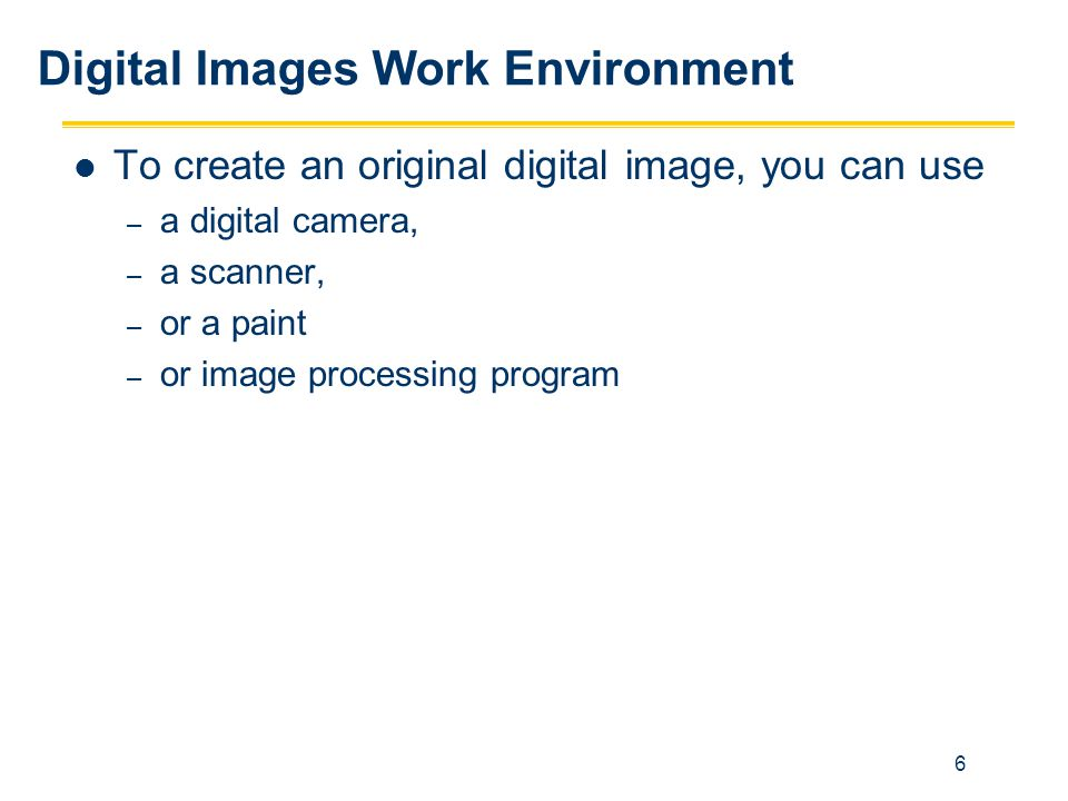 Digital Images Work Environment