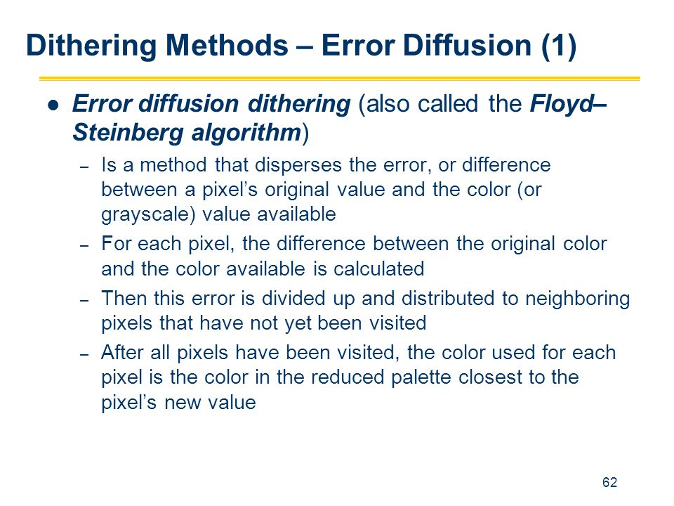 Dithering Methods – Error Diffusion (1)