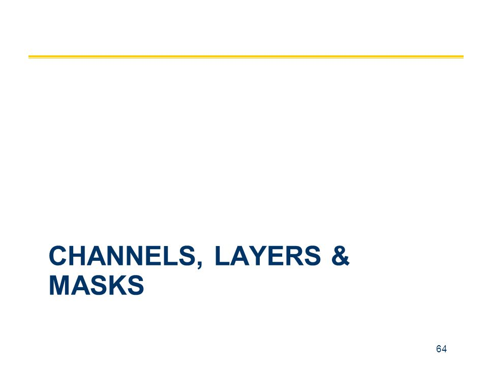channels, layers & masks