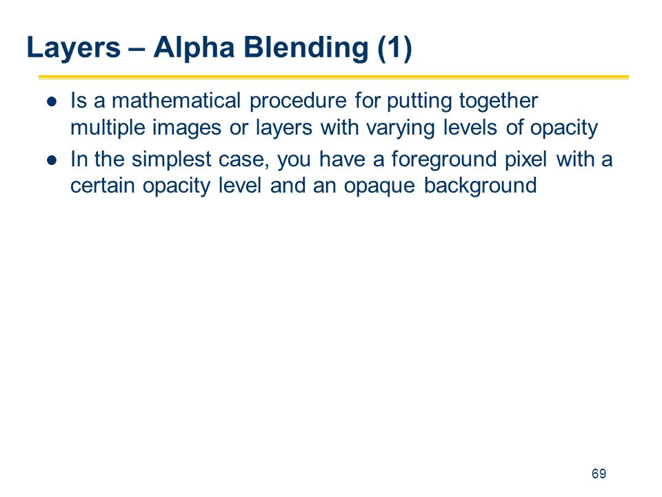 Layers – Alpha Blending (1)