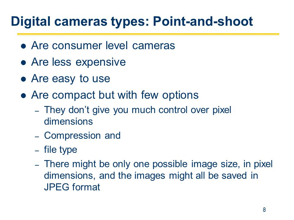 Digital cameras types: Point-and-shoot
