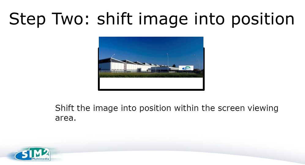 Step Two: shift image into position