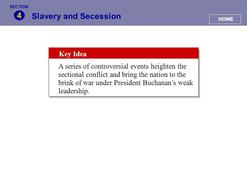 4 Slavery and Secession Key Idea