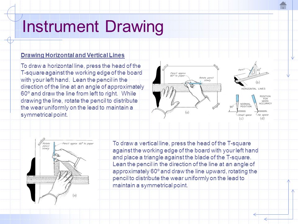 Instrument Drawing Drawing Horizontal and Vertical Lines
