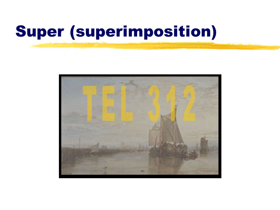 Super (superimposition)