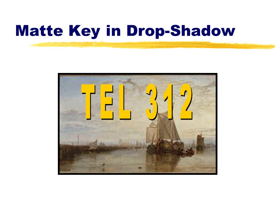Matte Key in Drop-Shadow