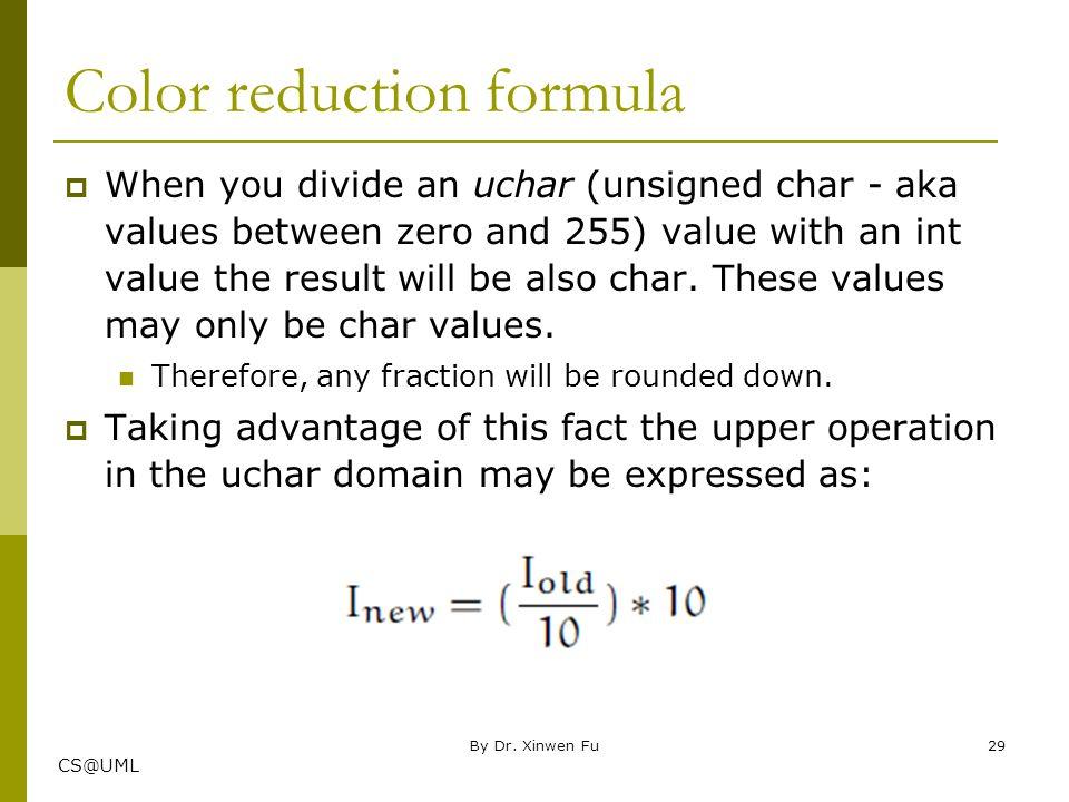 Color reduction formula