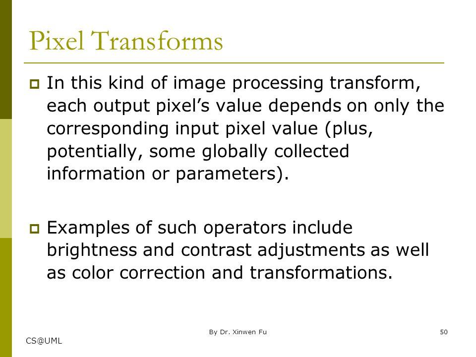 Pixel Transforms