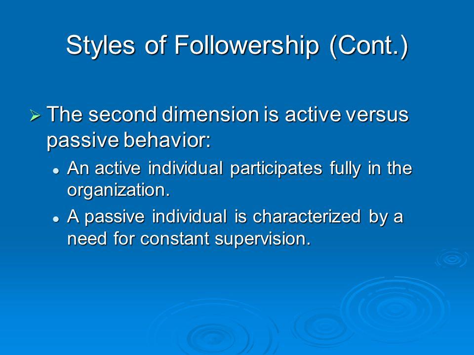 Styles of Followership (Cont.)