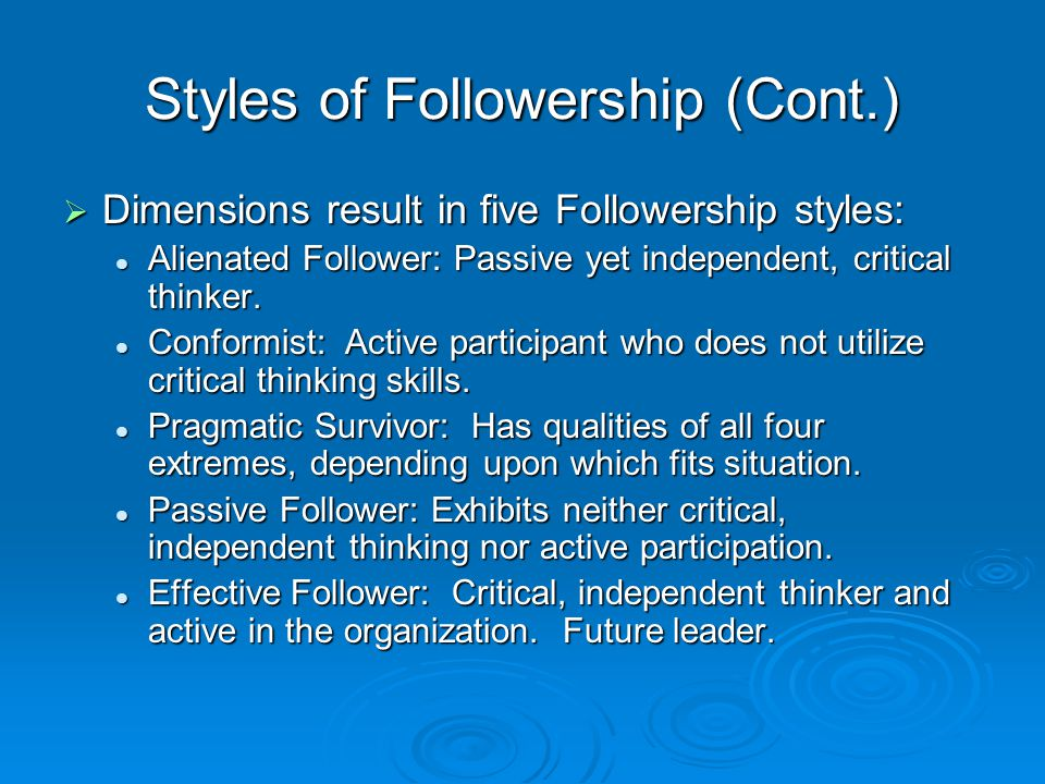 Styles of Followership (Cont.)