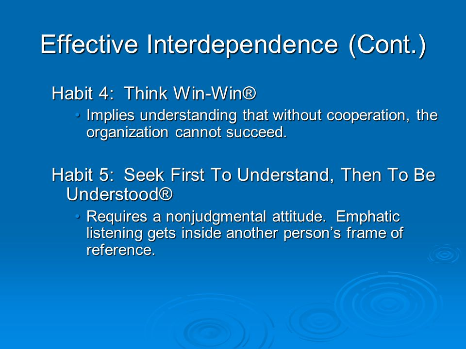 Effective Interdependence (Cont.)
