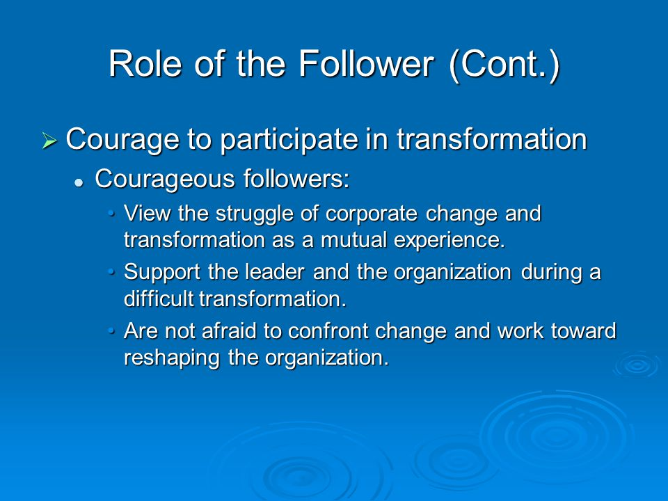 Role of the Follower (Cont.)