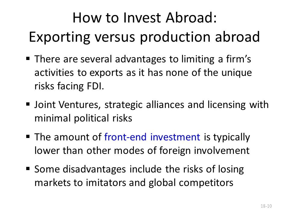 How to Invest Abroad: Exporting versus production abroad