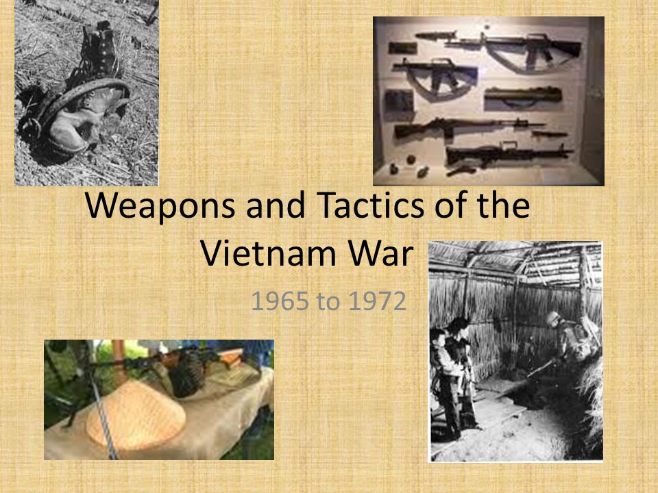 Weapons and Tactics of the Vietnam War