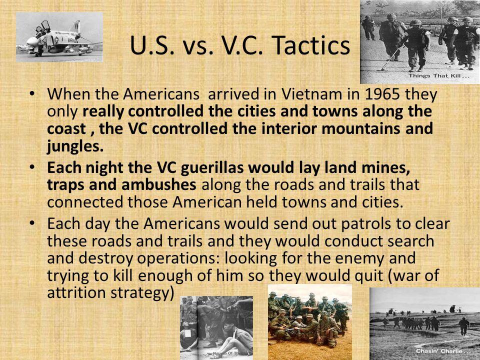 U.S. vs. V.C. Tactics