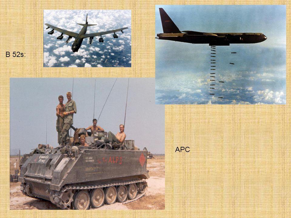 B 52s: APC