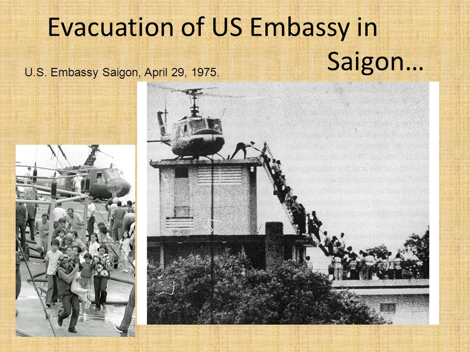 Evacuation of US Embassy in Saigon…