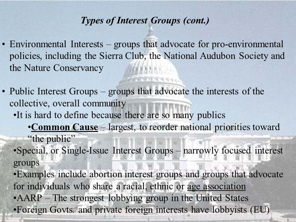 Types of Interest Groups (cont.)