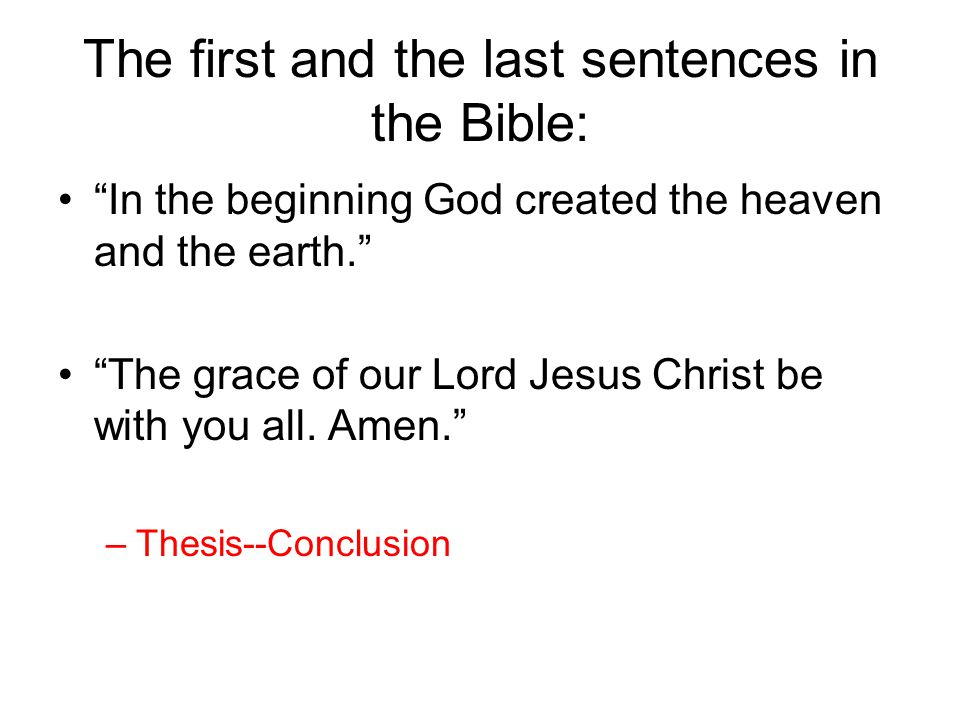 The first and the last sentences in the Bible: