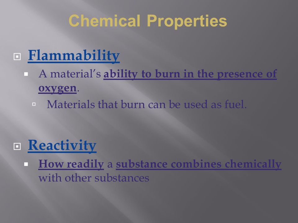 Chemical Properties Flammability Reactivity