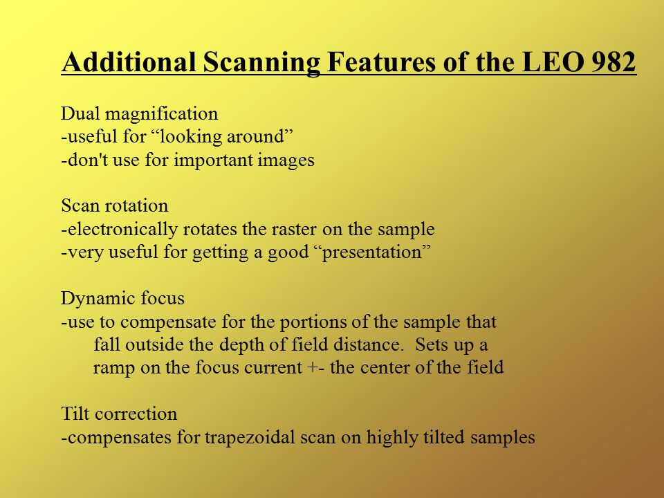 Additional Scanning Features of the LEO 982