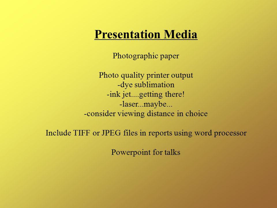 Presentation Media Photographic paper Photo quality printer output