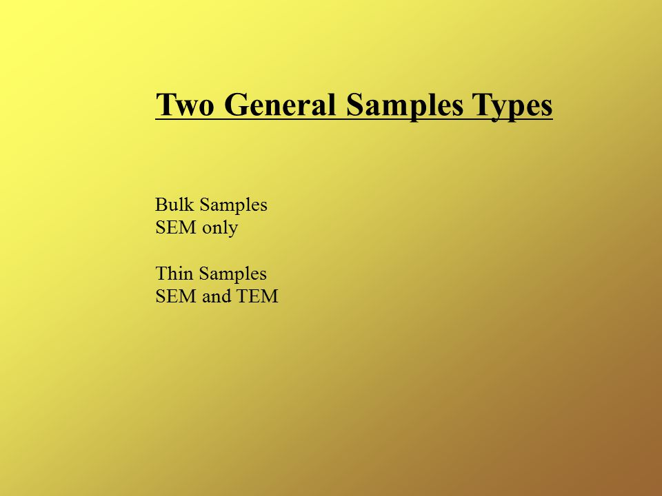 Two General Samples Types