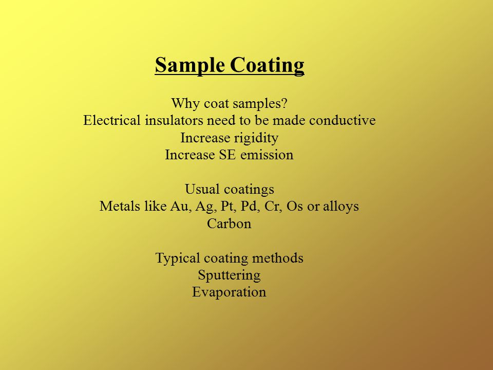 Sample Coating Why coat samples