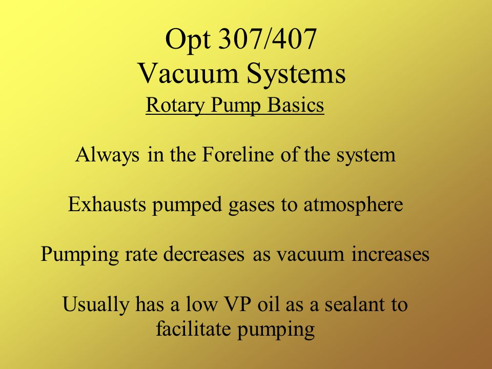 Opt 307/407 Vacuum Systems Rotary Pump Basics