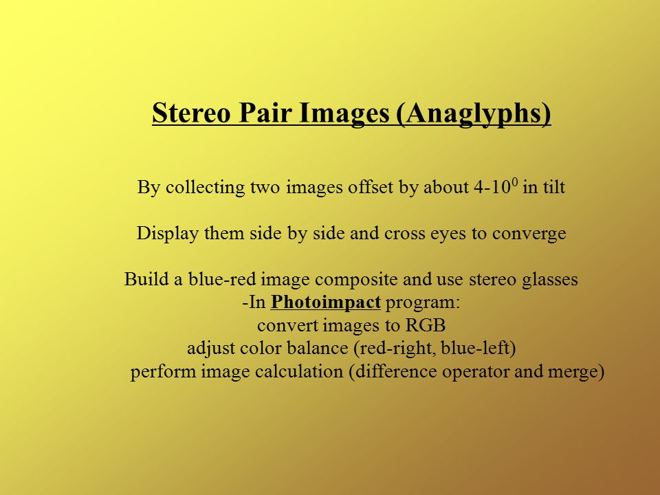 Stereo Pair Images (Anaglyphs)