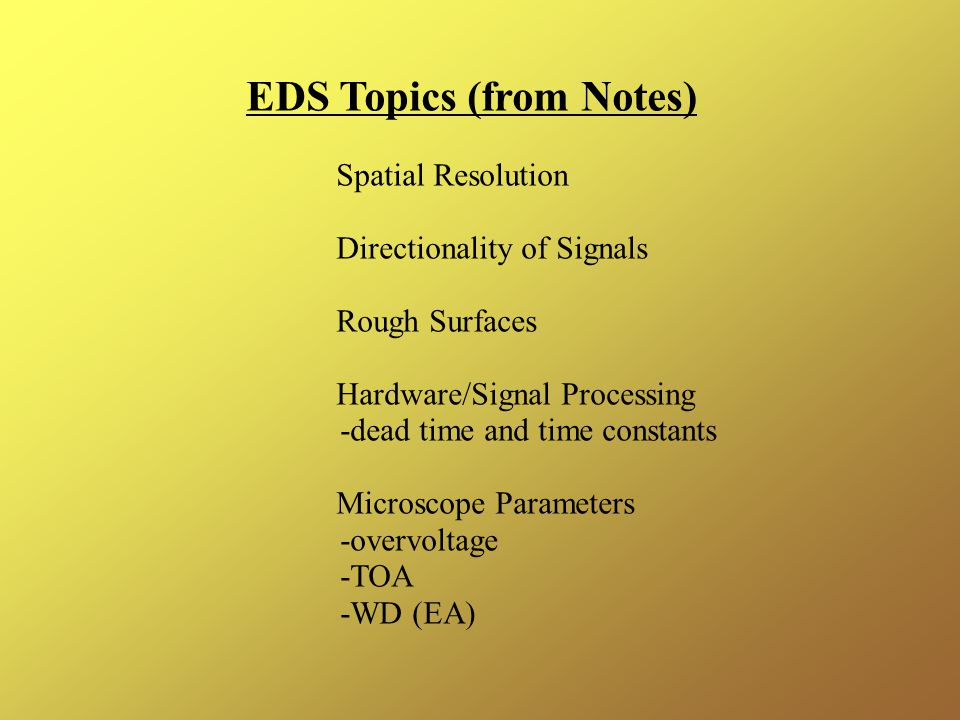 EDS Topics (from Notes)