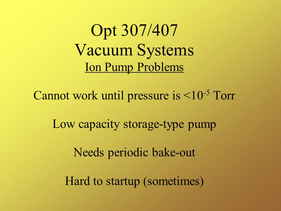 Opt 307/407 Vacuum Systems Ion Pump Problems