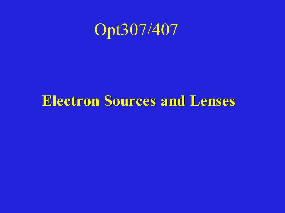 Electron Sources and Lenses