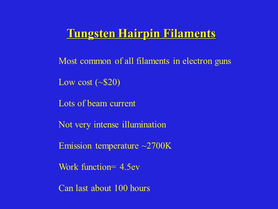 Tungsten Hairpin Filaments