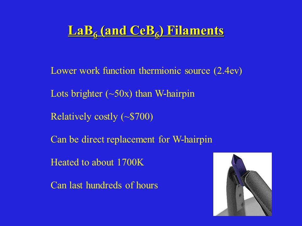 LaB6 (and CeB6) Filaments