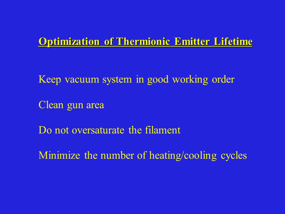 Optimization of Thermionic Emitter Lifetime