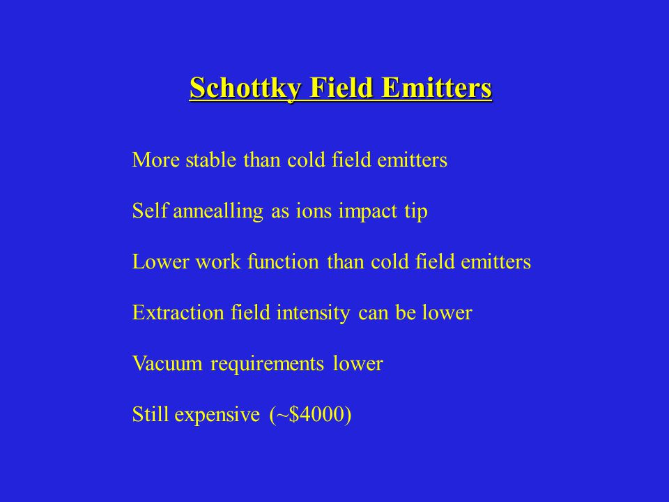 Schottky Field Emitters