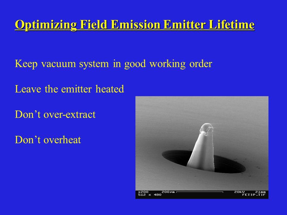 Optimizing Field Emission Emitter Lifetime