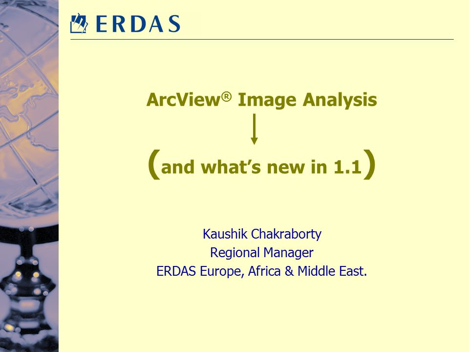 ArcView® Image Analysis