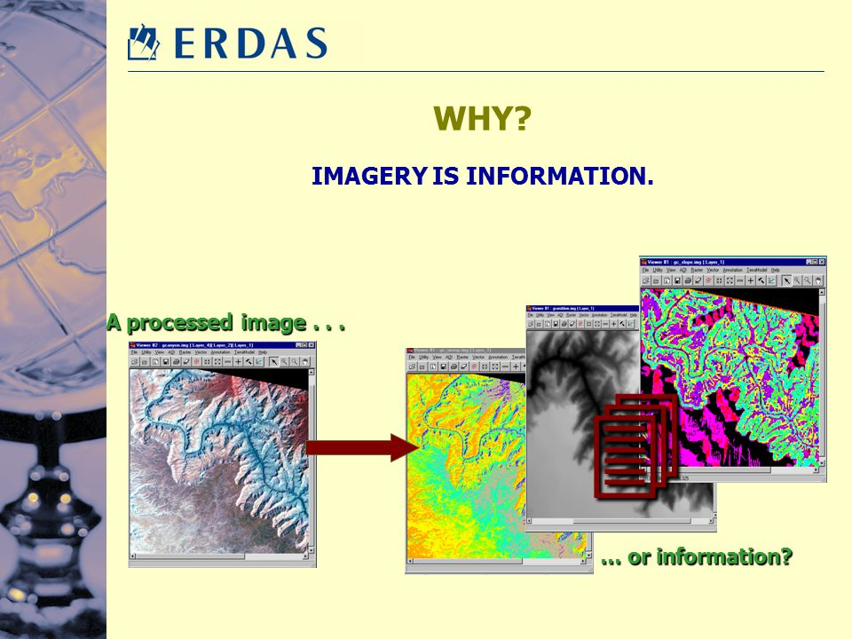 IMAGERY IS INFORMATION.