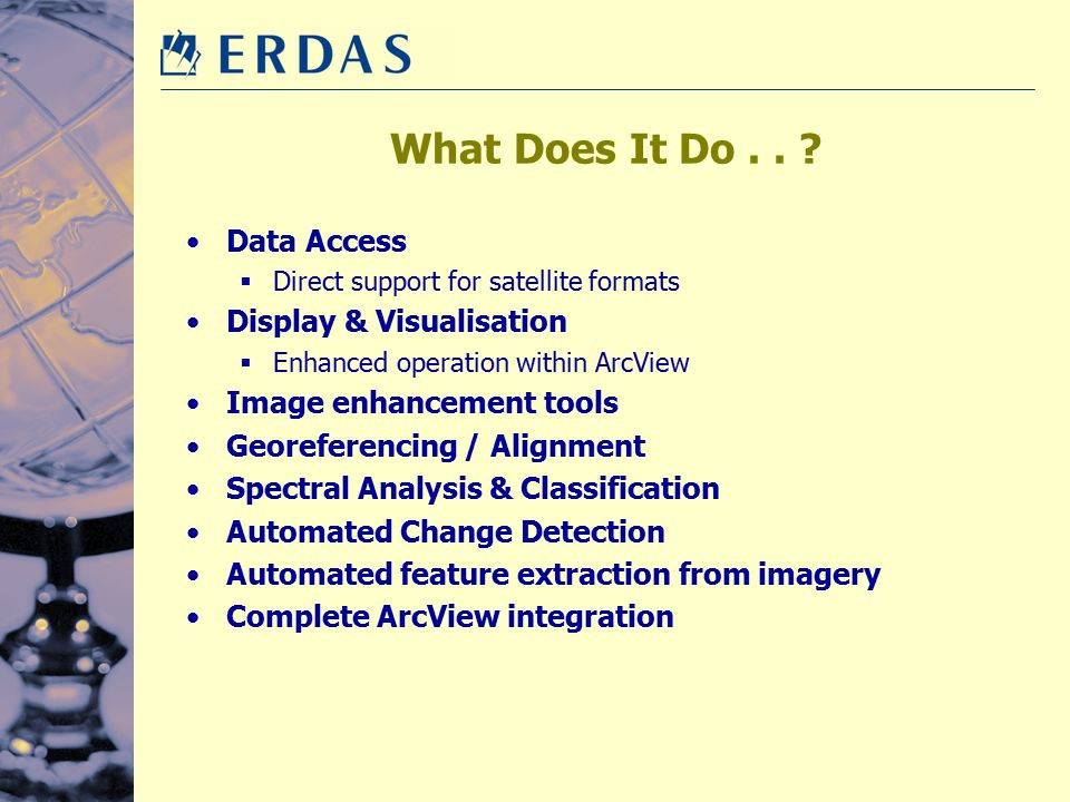 What Does It Do . . Data Access Display & Visualisation