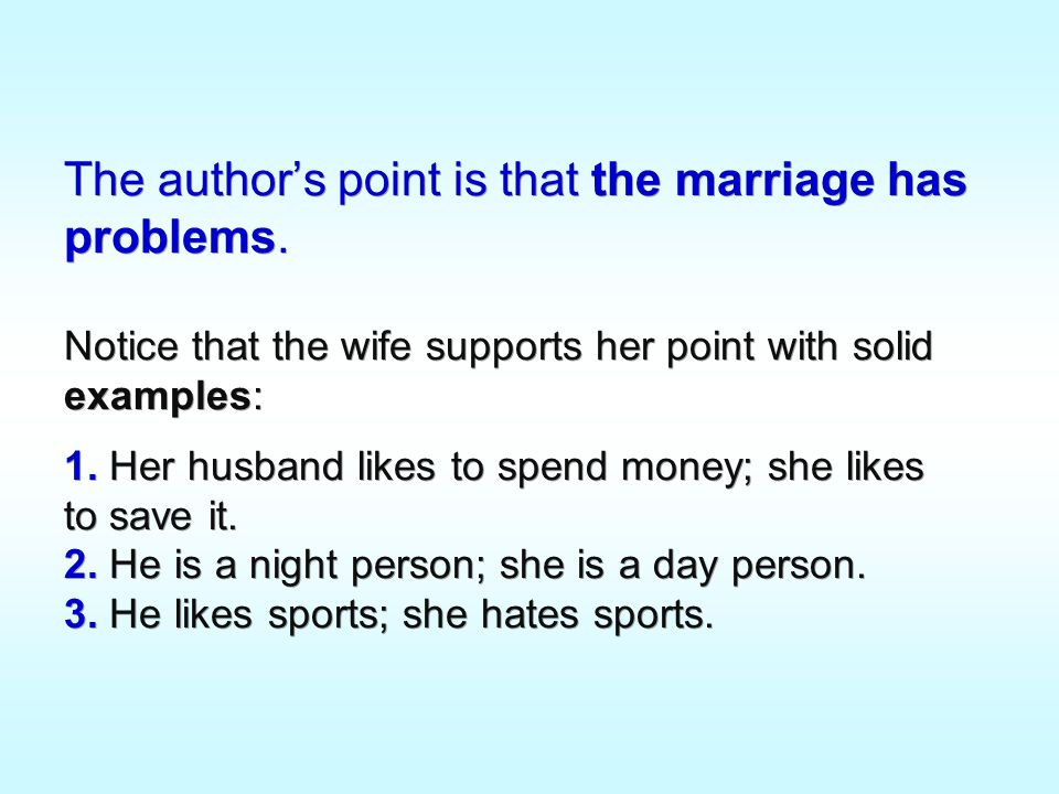 The author's point is that the marriage has problems