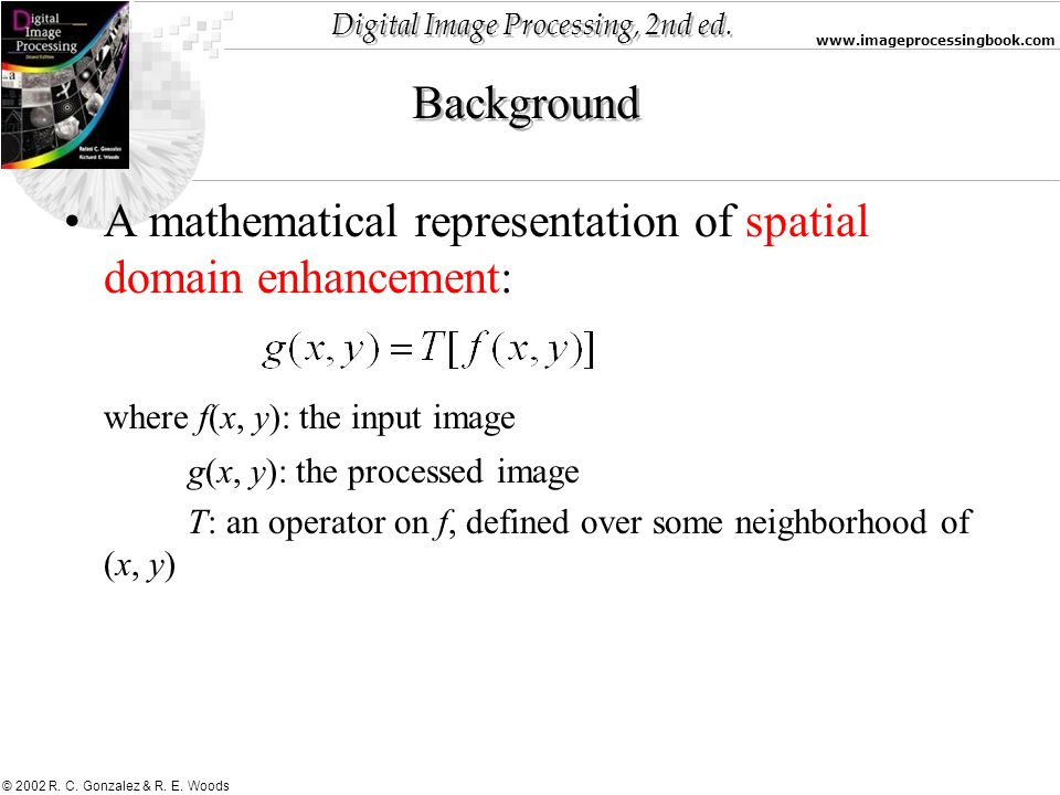 A mathematical representation of spatial domain enhancement:
