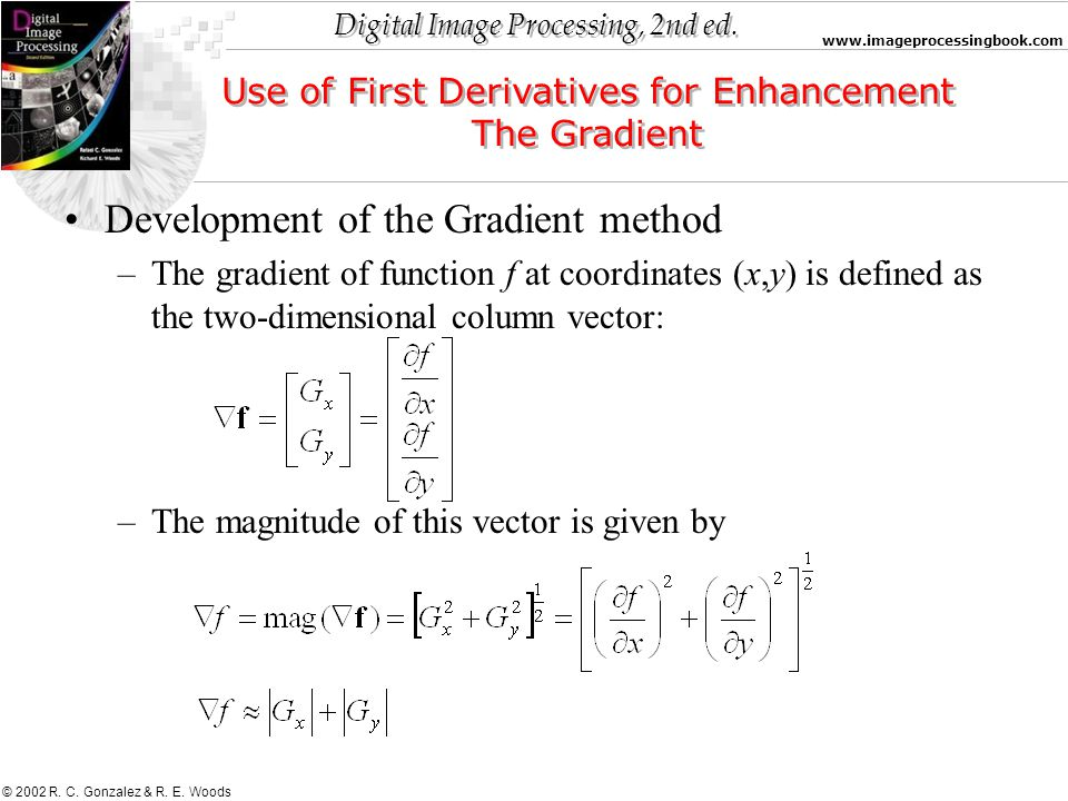 Use of First Derivatives for Enhancement
