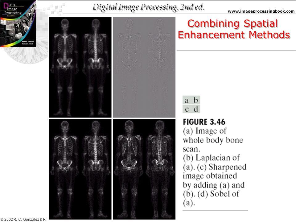 Combining Spatial Enhancement Methods