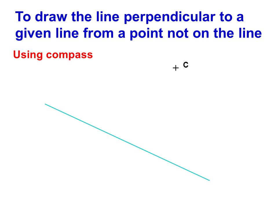 To draw the line perpendicular to a